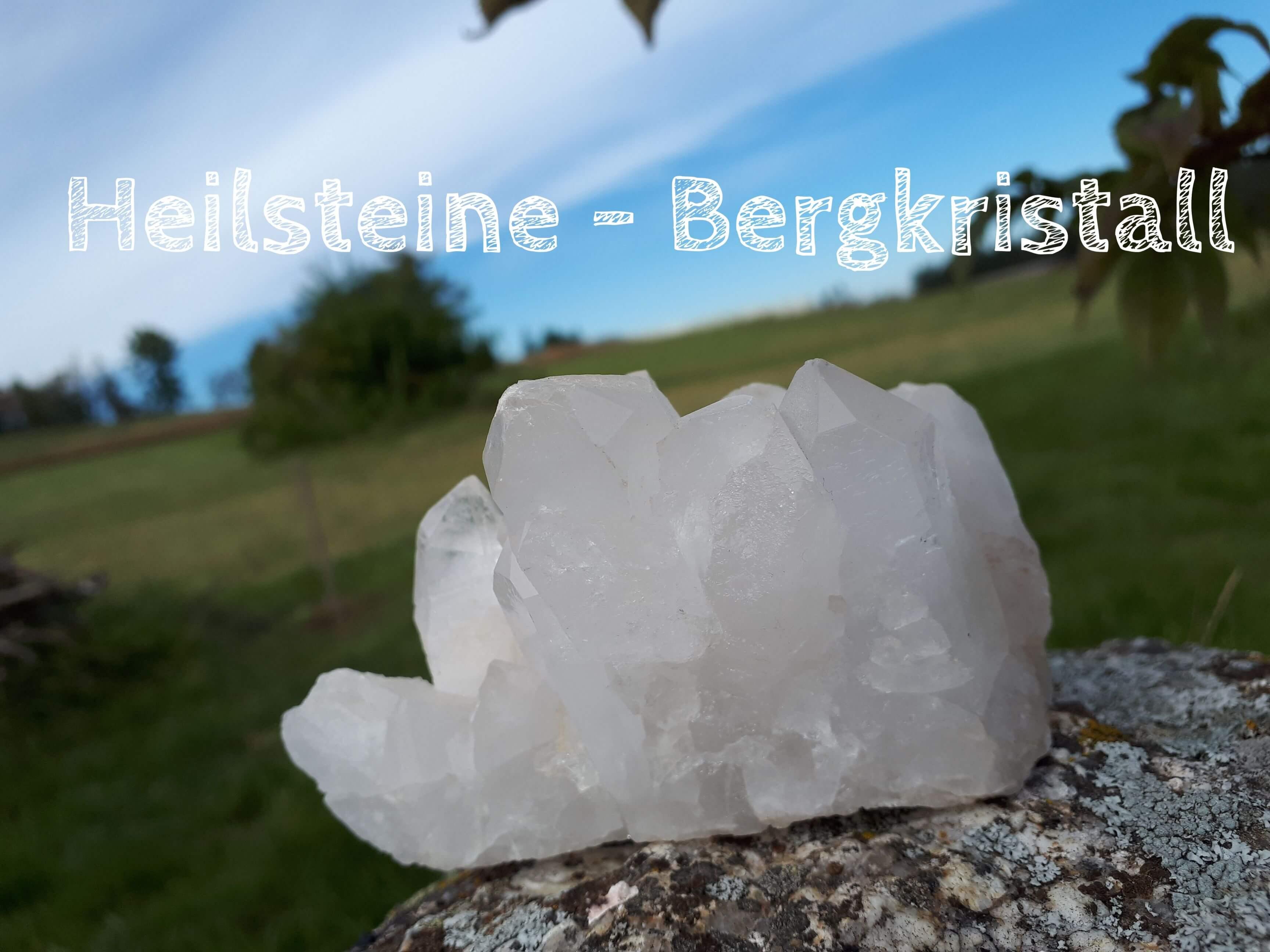 Heilsteine – Bergkristall